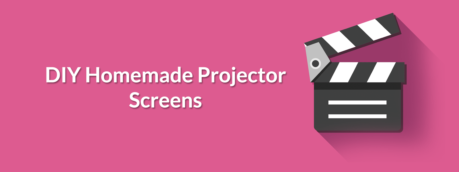 Best DIY Projector Screens - Everything