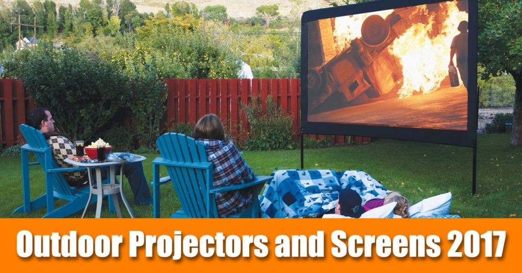 outdoor movie screen and outdoor projectors