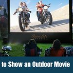 How to Show an Outdoor Movie